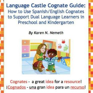 Guide for Spanish English cognates, matching words for preK and K
